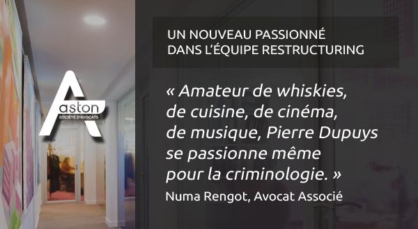 Pierre Dupuys rejoint le département Restructuring d'Aston Avocats