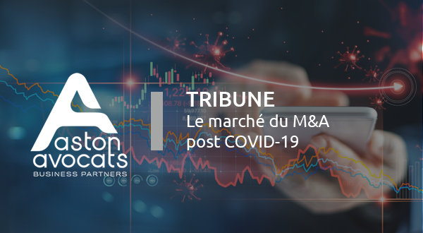 [Tribune] Le marché du M&A post COVID-19